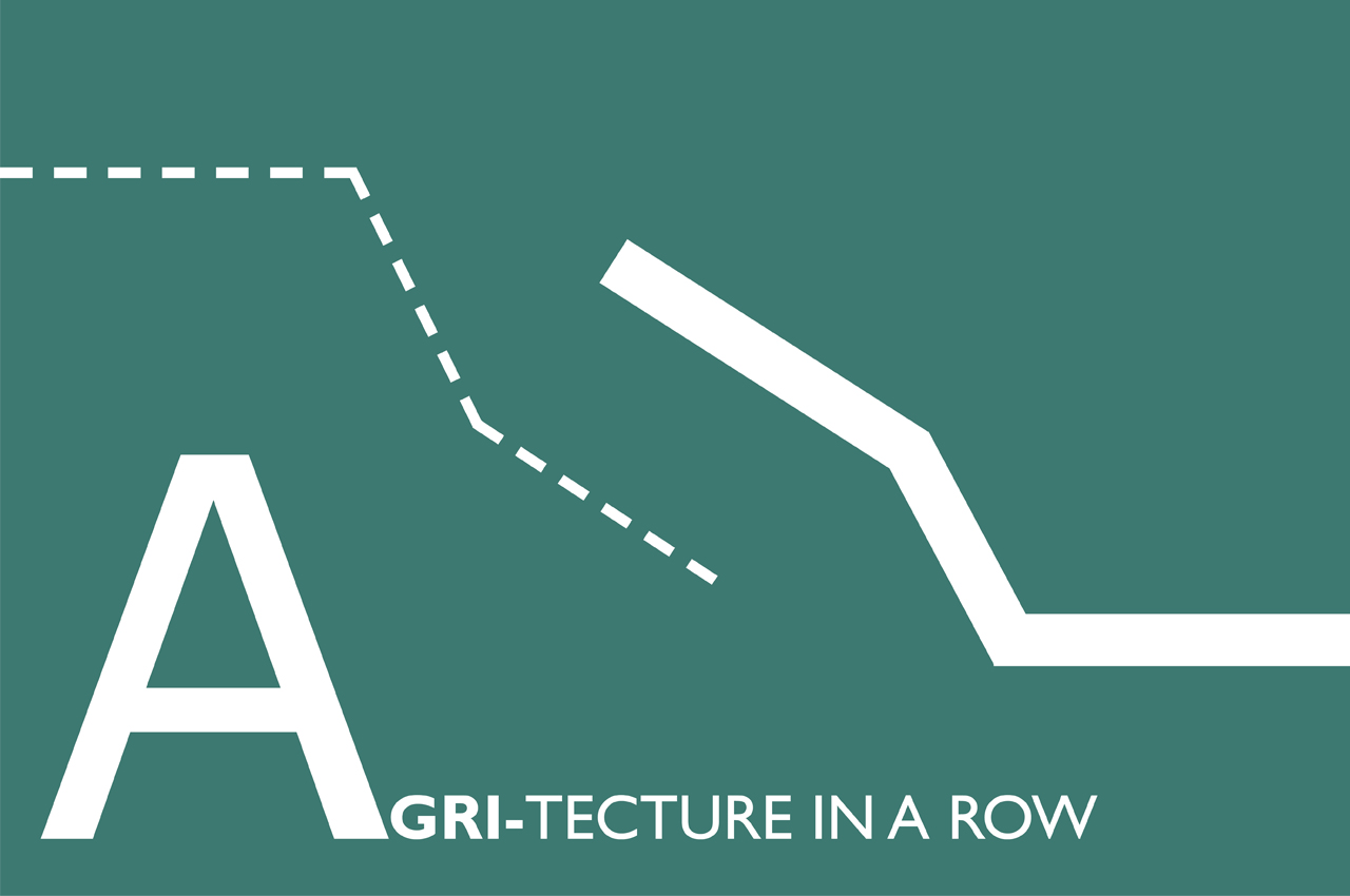 Agri-tecture in a row